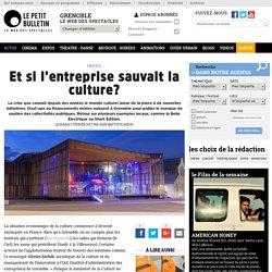 Infos Grenoble : Et si l'entreprise sauvait la culture? - Et si l'entreprise sauvait la culture? - article publié par Jean-Baptiste Auduc 56760