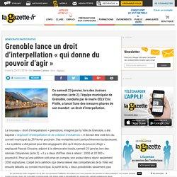 """Grenoble lance un droit d'interpellation """"qui donne du pouvoir d'agir"""""""