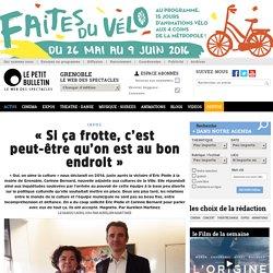 Infos Grenoble : Interview d'Éric Piolle et de Corinne Bernard - « Si ça frotte, c'est peut-être qu'on est au bon endroit » - article publié par Aurélien Martinez 54144