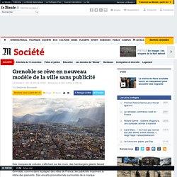Grenoble se rêve en nouveau modèle de la ville sans publicité