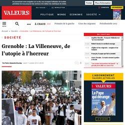 Grenoble : La Villeneuve, de l'utopie à l'horreur