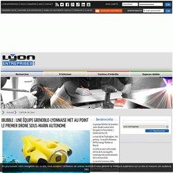 05/2016 iBubble: le premier drone sous-marin autonome