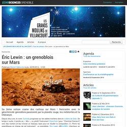Éric Lewin: un grenoblois sur Mars