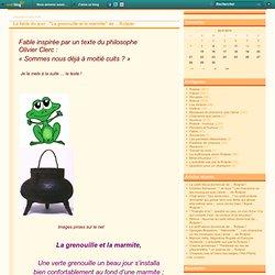 """La fable du jour : """"La grenouille et la marmite"""" de ... Rotpier - Le blog-notes poétique et autre de Rotpier"""