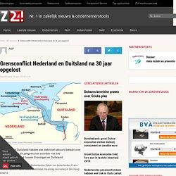 Grensconflict Nederland en Duitsland na 30 jaar opgelost