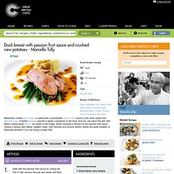 Gressingham Duck Breast Recipe With Passion Fruit Sauce