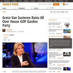 Greta Van Susteren Rains All Over House GOP Garden Party
