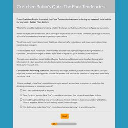 Gretchen Rubin's Quiz: The Four Tendencies