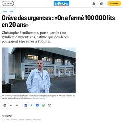 Grève des urgences : «On a fermé 100 000 lits en 20 ans»