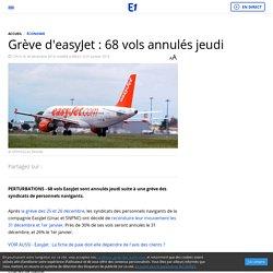 Grève d'easyJet : 68 vols annulés jeudi