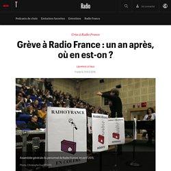 Grève à Radio France : un an après, où en est-on ?