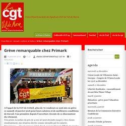 Grève remarquable chez Primark - CGT Val-de-Marne