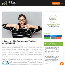 Grey Hat SEO Techniques You Need to Avoid in 2020