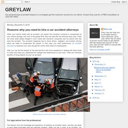 GREYLAW: Reasons why you need to hire a car accident attorneys