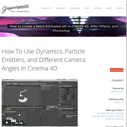 How To Use Dynamics, Particle Emitters, and Different Camera Angles in Cinema 4D
