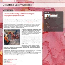 Greystone Safety Services: The Pro's Of Availing Fork Lift Training for Employees Operating Them