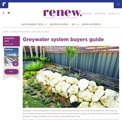 Greywater system buyers guide - Renew