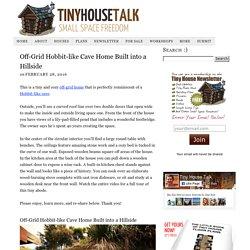Off-Grid Hobbit-like Cave Home Built into a Hillside