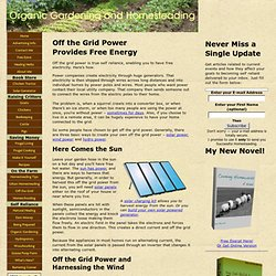Off the Grid Power Provides Free Energy