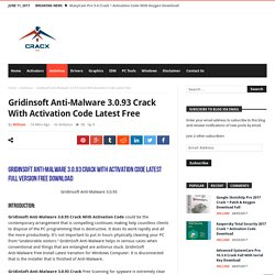 Gridinsoft Anti-Malware 3.0.93 Crack With Activation Code Latest Free