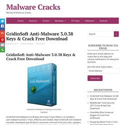 GridinSoft Anti-Malware 3.0.38 Keys & Crack Free Download