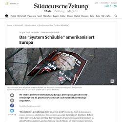 """Griechenland: Das """"System Schäuble"""" - Kultur"""
