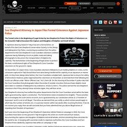 Sea Shepherd procureur dans les fichiers Japon grief officiel contre la police japonaise