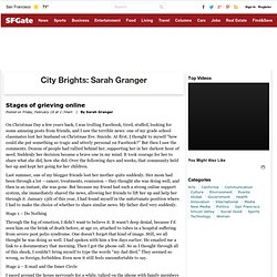 Stages of grieving online : Sarah Granger : City Brights