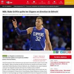 NBA: Blake Griffin quitte les Clippers en direction de Détroit!