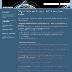 Grigori Grabovoi livres en Pdf, formations audio - Du Coeur et des Sons