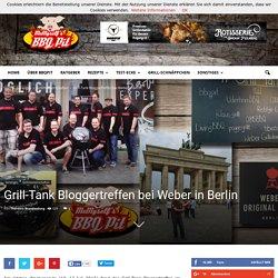 Grill-Tank Bloggertreffen bei Weber in Berlin
