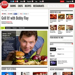Grill It! with Bobby Flay : Bobby Flay