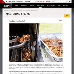 Grill Skills - Smoking on a Gas Grill