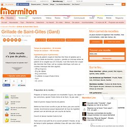 Grillade de Saint-Gilles (Gard) : Recette de Grillade de Saint-Gilles (Gard)
