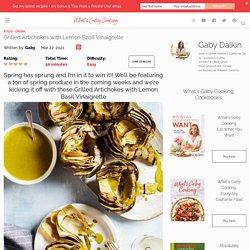 Grilled Artichokes with Lemon Basil Vinaigrette