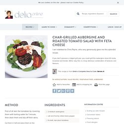 Char-grilled Aubergine and Roasted Tomato Salad with Feta Cheese
