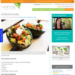 Grilled Avocado - Viance Nutrition