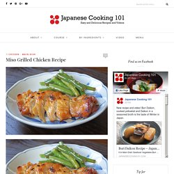 Miso Grilled Chicken Recipe – Japanese Cooking 101