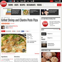 Grilled Shrimp and Cilantro Pesto Pizza Recipe : Bobby Flay
