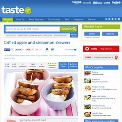 Grilled Apple And Cinnamon Skewers Recipe