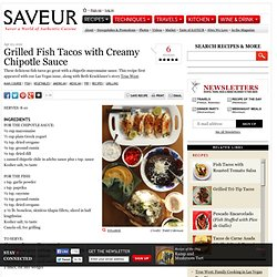 Grilled Fish Tacos with Creamy Chipotle Sauce Recipe