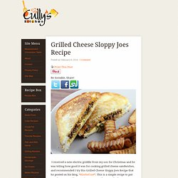 Grilled Cheese Sloppy Joes Recipe