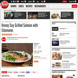Honey Soy Grilled Salmon with Edamame Recipe : Food Network Kitchens