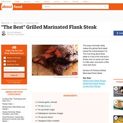 The Best Grilled Marinated Flank Steak Recipe - Easy Marinated Flank Steak Recipe