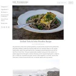 Grilled Tofu & Soba Noodles Recipe