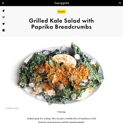 Grilled Kale Salad with Paprika Breadcrumbs Recipe