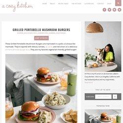 Grilled Portobello Mushroom Burgers - A Cozy Kitchen