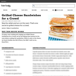 Grilled Cheese Sandwiches for a Crowd - Recipe