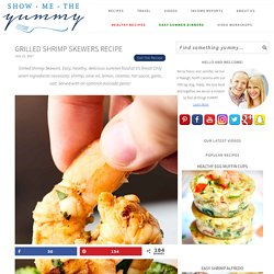 Grilled Shrimp Skewers Recipe - Healthy, Gluten Free, Quick & Easy