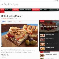 Grilled Turkey Panini - All food Recipes